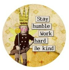 Inspiration - Stay Humble